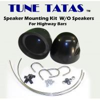 Tune TaTas - Highway Bar Speaker Mounts